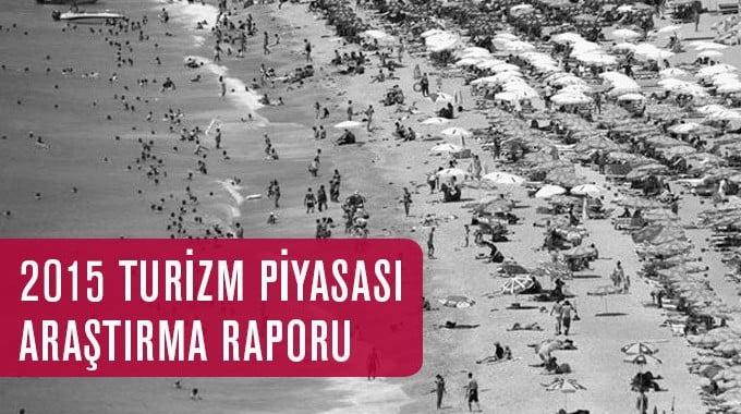 2015 Turizm Piyasası Araştırma Raporu