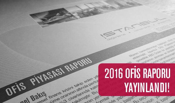 2016 Ofis Piyasası Raporunu Yayınladık